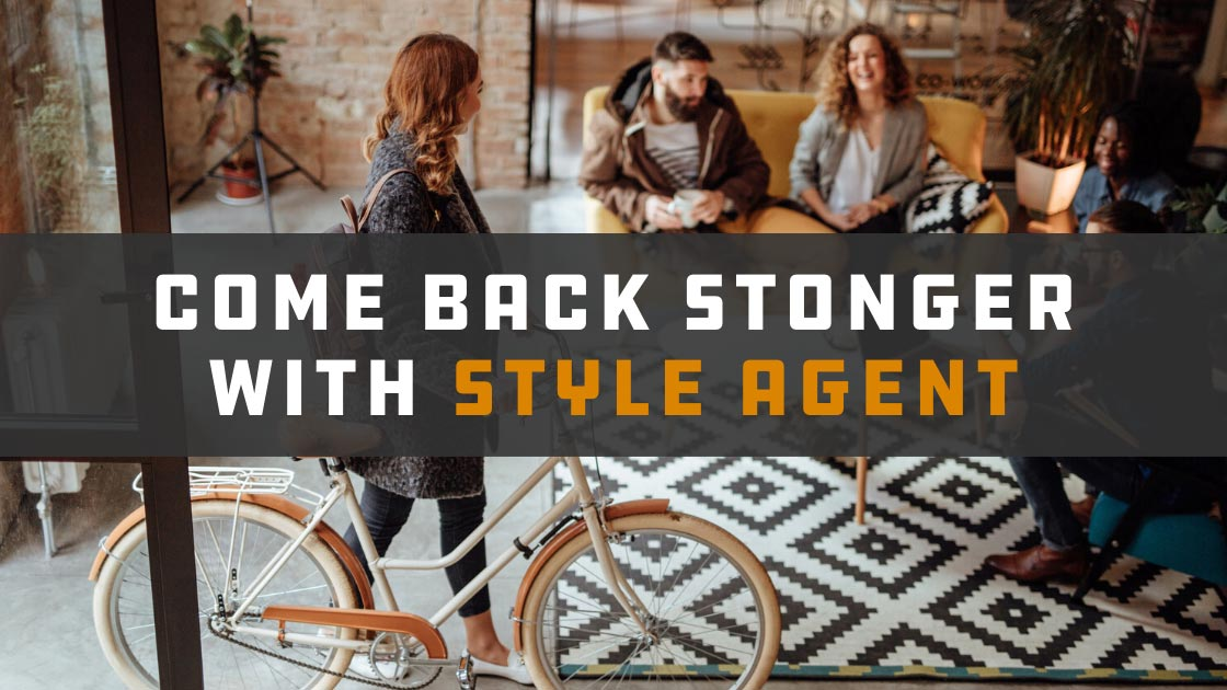 Come Back Stronger with Style Agent