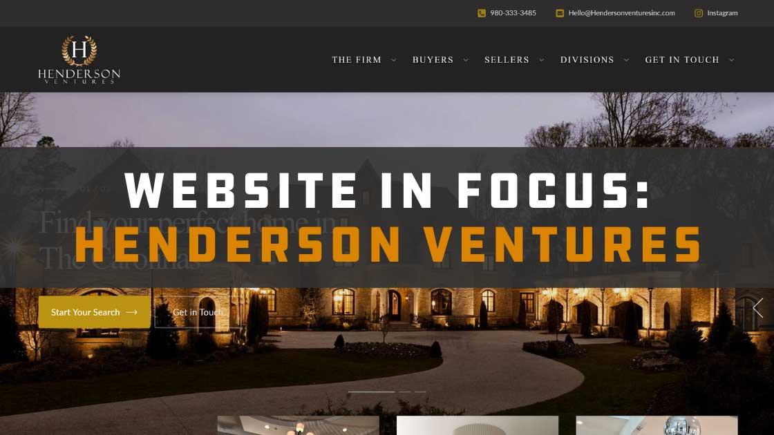 Website in Focus: Henderson Ventures