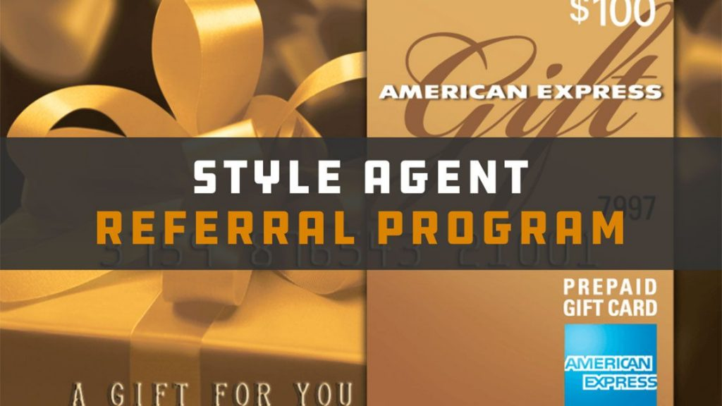 Style Agent Referral Program