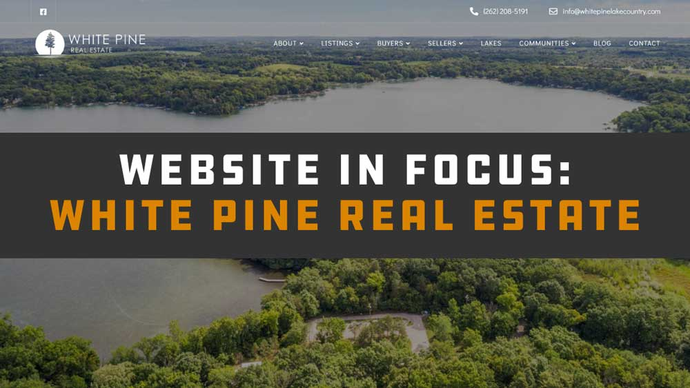Website in Focus: White Pine Real Estate